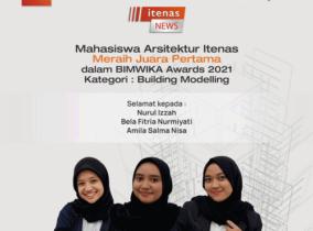 Mahasiswa Prodi Arsitektur Itenas Bandung Raih Juara 1 Pada Ajang Bergengsi BIMWIKA Awards 2021